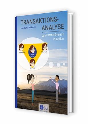 eBook - Transaktionsanalyse: Das Drama-Dreieck in Aktion