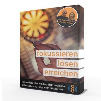 fokussieren | lösen | erreichen - Selbstcoaching-Programm